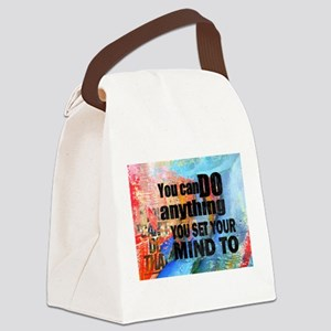 YOU CAN DO ANYTHING Canvas Lunch Bag