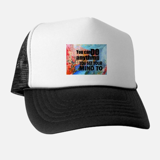 YOU CAN DO ANYTHING Trucker Hat