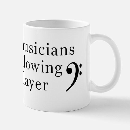 Youre following a Bass Player Mug