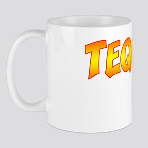 Tequila Not Just For Breakfast Mug