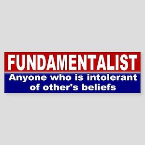 FUNDAMENTALIST Bumper Sticker
