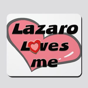 lazaro loves me  Mousepad