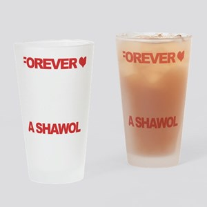 Forever a Shawol Drinking Glass