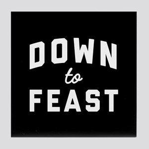 Down To Feast Tile Coaster