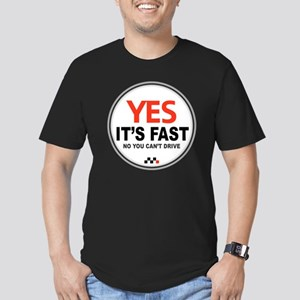 Yes Its Fast Men's Fitted T-Shirt (dark)