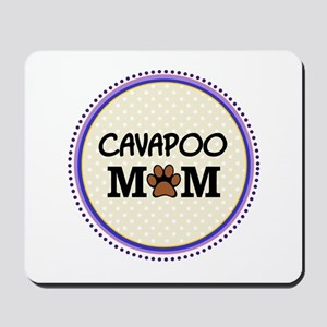 Cavapoo Dog Mom Mousepad