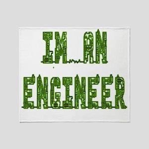 Im an Engineer Throw Blanket