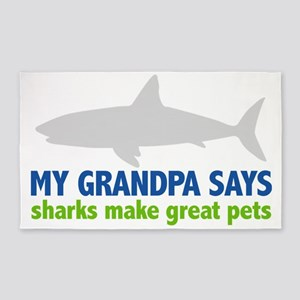 My Grandpa Says sharks make great p 3'x5' Area Rug