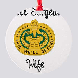 Drill Sergeant Wife Round Ornament