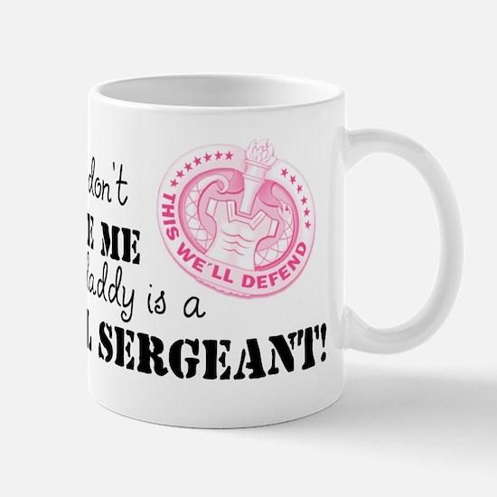 My Daddy is a Drill Sergeant Mug