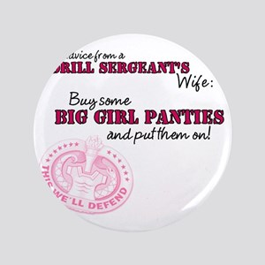 "Advice from a Drill Sergeants Wife 3.5"" Button"
