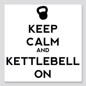 """Keep Calm and Kettlebell Square Car Magnet 3"""" x 3"""""""