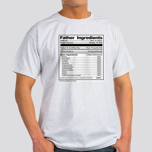 Father Ingredients Label, Fun Parody Light T-Shirt