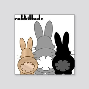 "Rabbittude Posse Square Sticker 3"" x 3"""