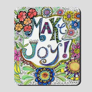 Make Joy Mousepad