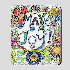 Make Joy Mousepad