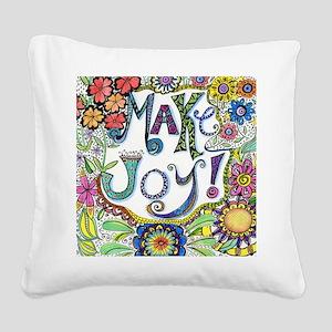 Make Joy Square Canvas Pillow