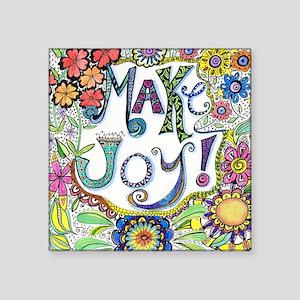 "Make Joy Square Sticker 3"" x 3"""