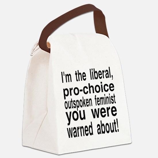 pro-choice feminist Canvas Lunch Bag