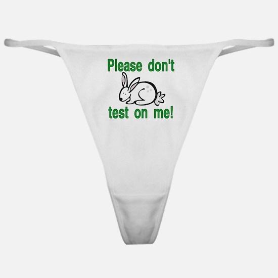 stop animal testing bunny Classic Thong