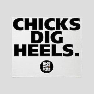 Chicks Dig Heels Throw Blanket