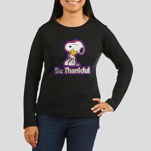Peanuts Be Thankf Women's Long Sleeve Dark T-Shirt