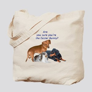 Are you the Easter Bunny Dogs Tote Bag