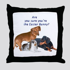 Are you the Easter Bunny Dogs Throw Pillow