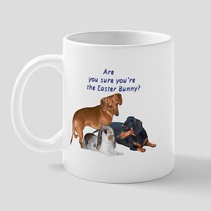 Are you the Easter Bunny Dogs Mug