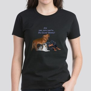 Are you the Easter Bunny Dogs Women's Dark T-Shirt