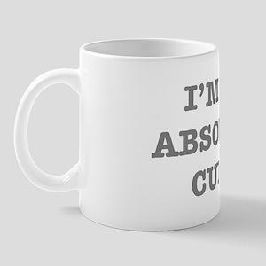 IM AN ABSOLUTE CUNT! Mug