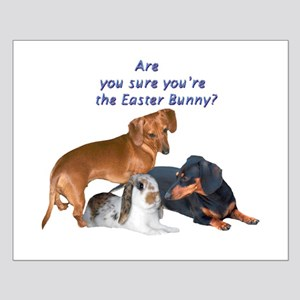 Are you the Easter Bunny Dogs Small Poster