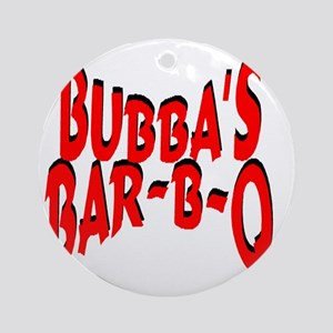 Bubbas Bar B Q Round Ornament
