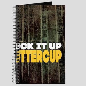 Suck it Up Buttercup Poster Journal