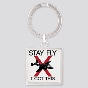 STAY FLY / I GOT THIS Square Keychain