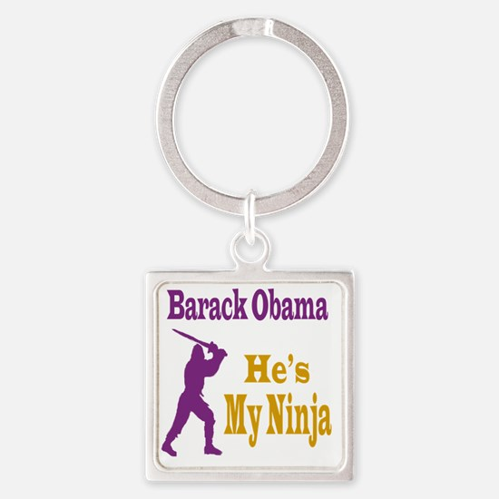 Barack Obama Is My Ninja Square Keychain