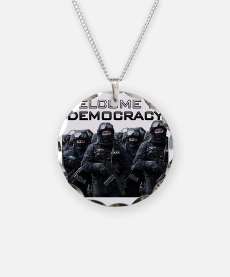 Welcome To Democracy Necklace