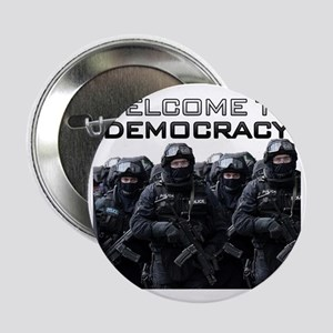 "Welcome To Democracy 2.25"" Button"