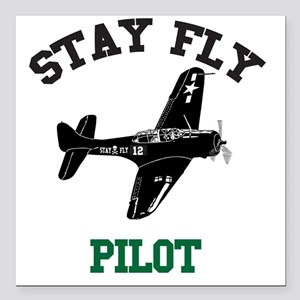 """STAY FLY PILOT Square Car Magnet 3"""" x 3"""""""