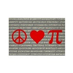 Peace, Love, and Pi Rectangle Magnet