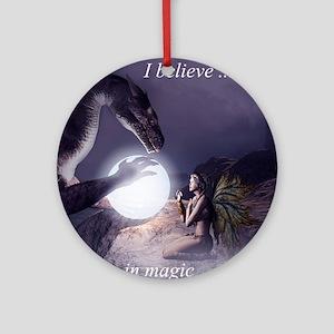 I believe in Magic (v1a) Round Ornament