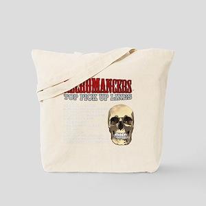 Necromancer Pick Up Lines Tote Bag