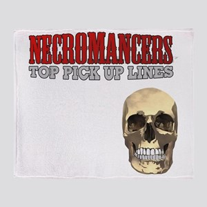 Necromancer Pick Up Lines Throw Blanket