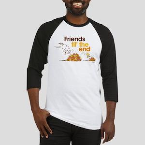 Friends Til the End Baseball Tee