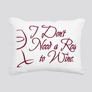 Reason To Wine Rectangular Canvas Pillow
