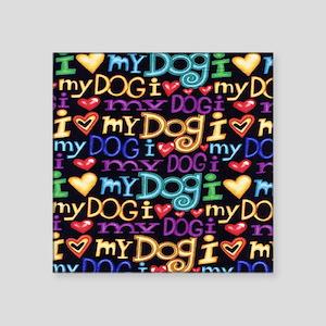 "Dog Square Sticker 3"" x 3"""