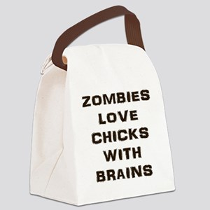 Zombies love chicks with brains Canvas Lunch Bag