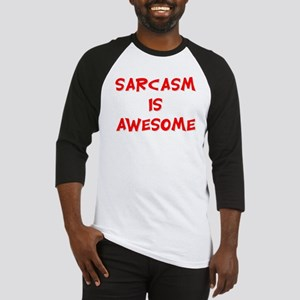SARCASM IS AWESOME Baseball Jersey