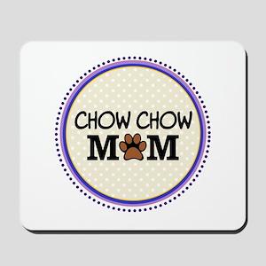 Chow chow Dog Mom Mousepad