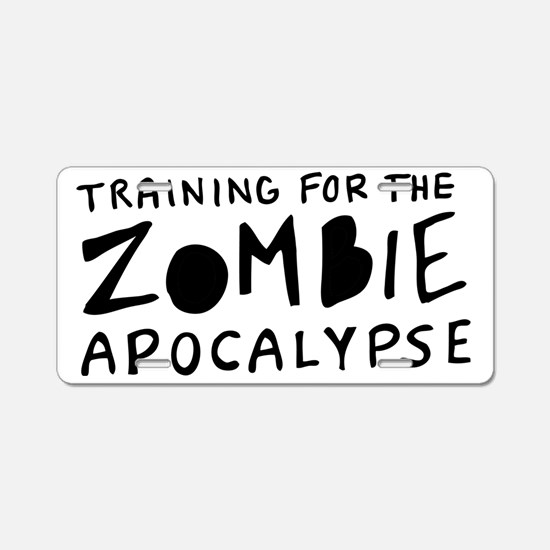 Training for the Zombie Apo Aluminum License Plate